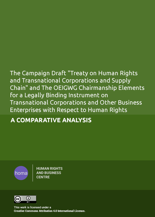 "The Campaign Draft ""Treaty on Human Rights and Transnational Corporations and Supply Chain"" and The OEIGWG Chairmanship Elements for a Legally Binding Instrument on Transnational Corporations and Other Business Enterprises with Respect to Human Rights: a Comparative Analysis"
