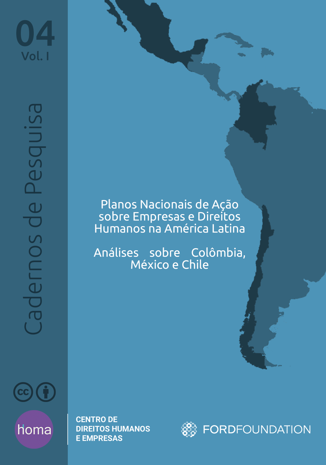 National Action Plans on Business and Human Rights in Latin America: Analysis of Colombia, Mexico and Chile