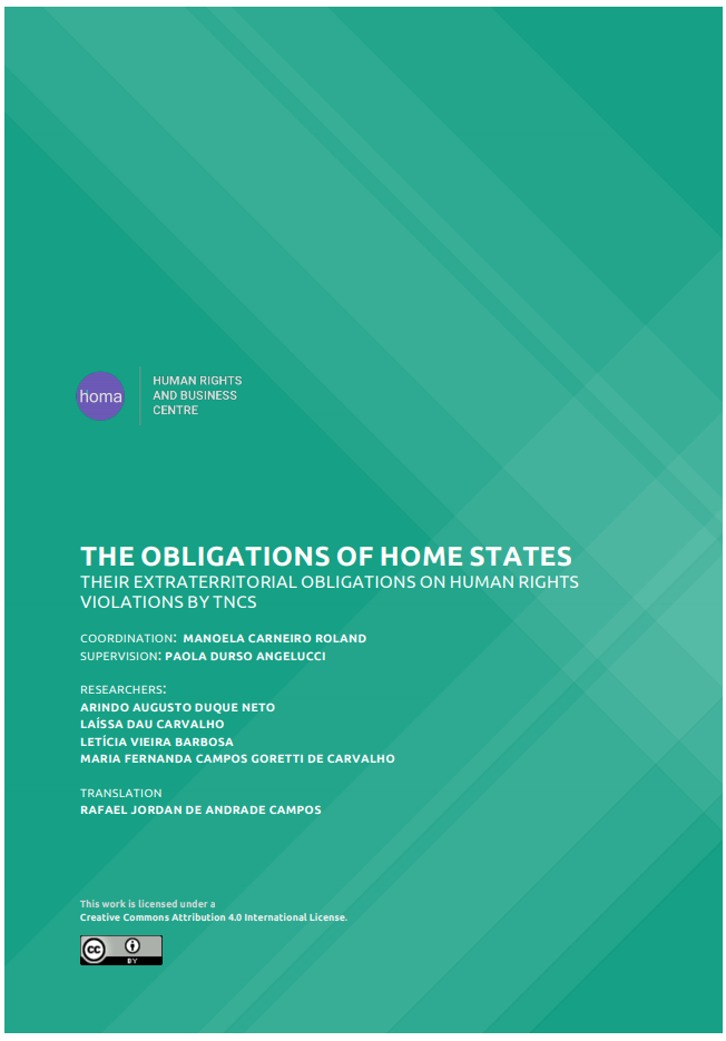 The obligations of Home States: their extraterritorial obligations on Human Rights violations by TNCs