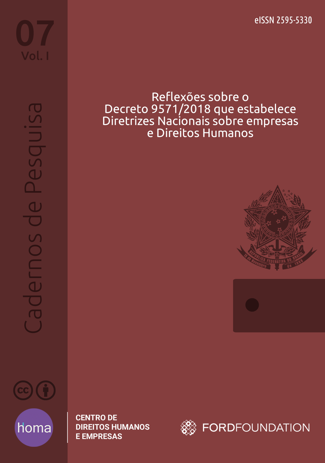 Reflections on Decree 9571/2018 establishing National Guidelines on Business and Human Rights (Only in Portuguese)