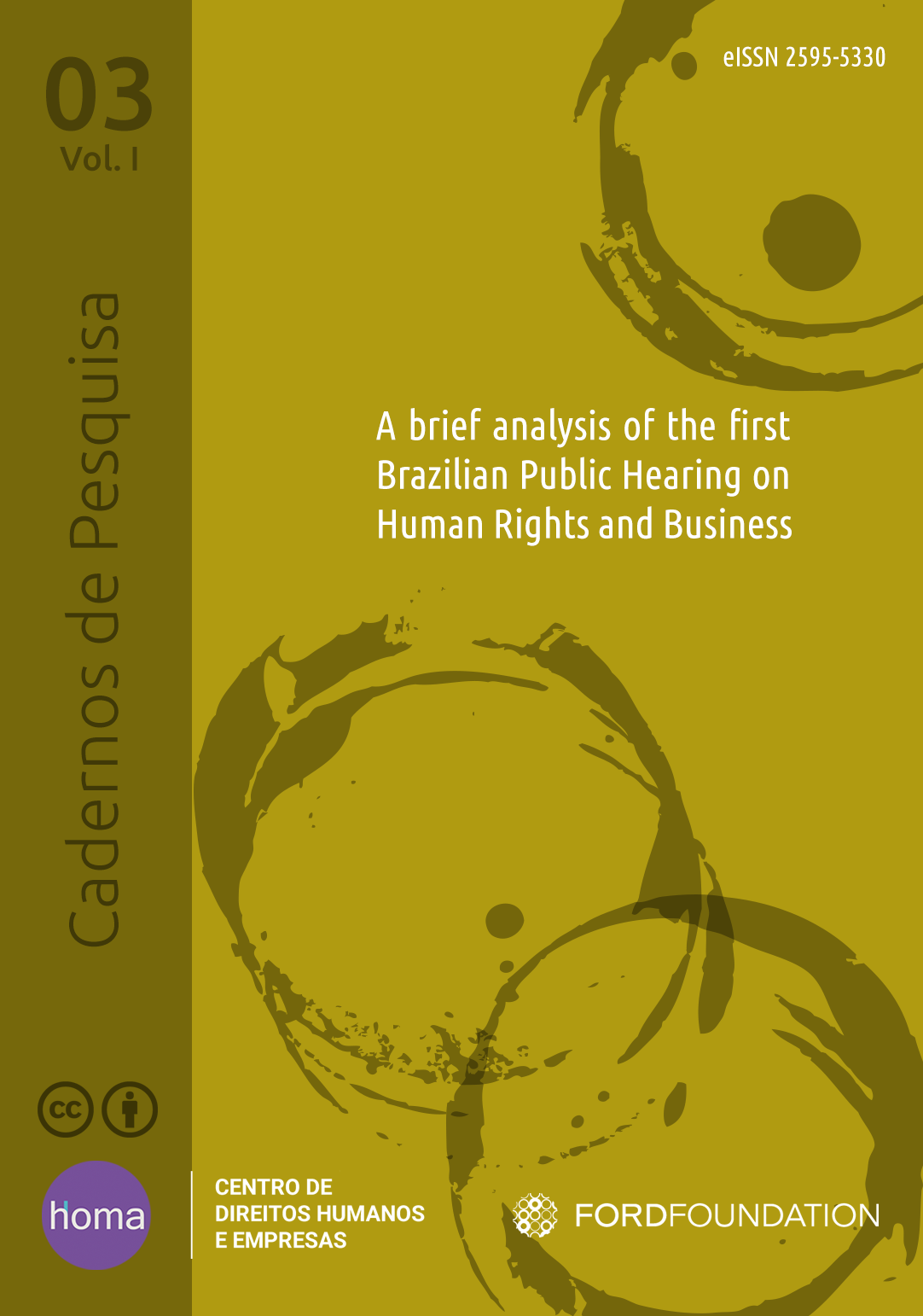 A brief analysis oh the first Bazilian Public Hearing on Human Rights and Bsuiness